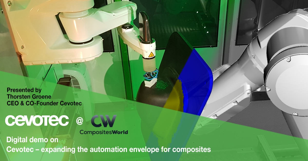 Cevotec on the Digital Demo series of Composites World